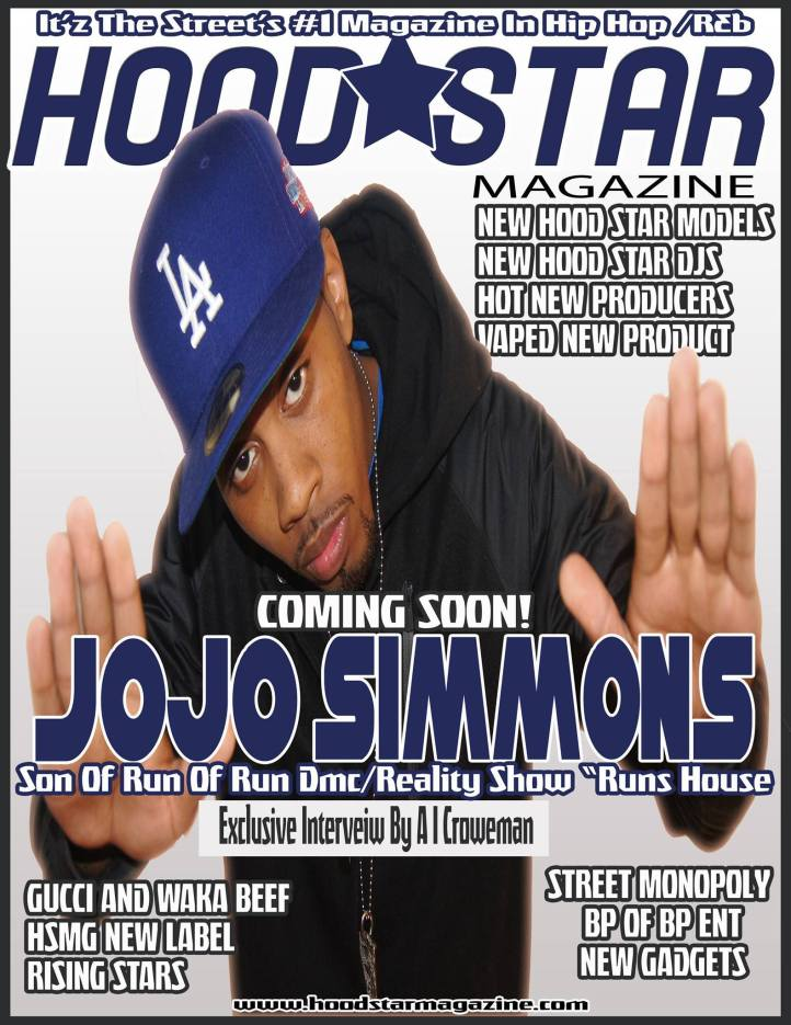 Hood Star Magazine New issue With JoJo Simmons &Dj Junie  The Beast Cokeboys Official Dj
