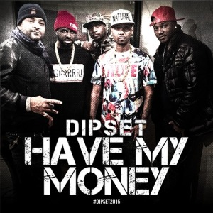 dipset-bitch-better-have-my-money-cover-1